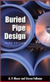 Buried Pipe Design, Moser, A. P. and Folkman, Steve, 007147689X