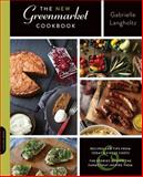 The New Greenmarket Cookbook, GrowNYC and Gabrielle Langholtz, 0738216895
