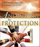 Anointing for Protection w/ anointing oil Vial, Melanie Hemry and Gina Lynnes, 0883686899