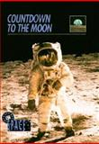Countdown to the Moon, Susan D. Gold, 0896866890
