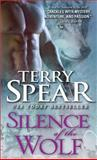 Silence of the Wolf, Terry Spear, 1402266898