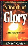 A Touch of Glory, Lindell Cooley, 1560436891