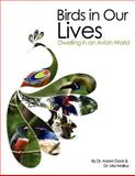 Birds in Our Lives, Davis, Adam and Malloy, Mia, 1609276892