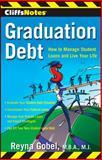 Graduation Debt, Reyna Gobel, 047050689X