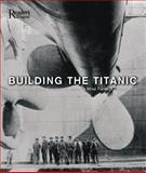 Building the Titanic, Rod Green, 0762106891