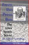 From the Press Box, John E. Turnbull, 0813826896