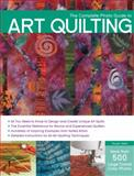 The Complete Photo Guide to Art Quilting, Susan Stein, 1589236890