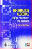 Valuation Algebras : Generic Structures for Inference, Kohlas, Juerg, 1852336897