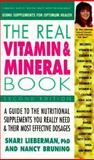 The Real Vitamin and Mineral Book, Shari Lieberman and Nancy Pauline Bruning, 089529690X