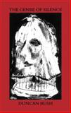 Genre of Silence, Duncan Bush, 0907476902