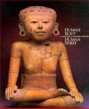 Human Body, Human Spirit : A Portrait of Ancient Mexico, , 096381690X