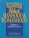 The Companion to Recovering Biblical Manhood and Womanhood, Schemm, Peter R., Jr., 0967636906