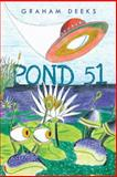 Pond 51, Graham Deeks, 146697690X