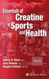 Essentials of Creatine in Sports and Health, , 1588296903