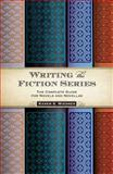 Writing the Fiction Series, Karen S. Wiesner, 1599636905