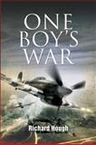 One Boy's War, Richard Hough, 1844156907