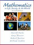 Mathematics in Life, Society, and the World, Parks, Harold B., 0130116904