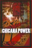 Â¡Chicana Power! : Contested Histories of Feminism in the Chicano Movement, Blackwell, Maylei, 0292726902