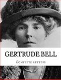 Gertrude Bell Complete Letters, Gertrude Bell, 1500826901