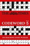 The Times Codeword 5, Puzzler Media Staff and Times Mind Games Staff, 0007516908