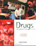 Drugs in Perspective : A Personalized Look at Substance Use and Abuse, Fields, Richard, 0072556900