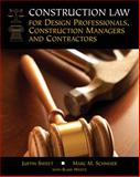 Construction Law for Design Professionals, Construction Managers and Contractors, Sweet, Justin and Schneier, Marc M., 1111986908