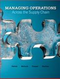 Managing Operations Across the Supply Chain with Student DVD, Swink, Morgan and Melnyk, Steven, 0077426908