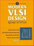 Modern VLSI Design : Systems on Silicon, Wolf, Wayne H., 0139896902