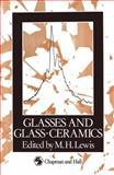 Glasses and Glass-Ceramics, , 0412276909