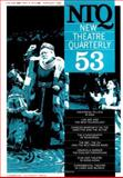 New Theatre Quarterly 53, , 0521626900