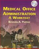 Medical Office Administration, Potter, Brenda A., 0721606903
