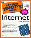 The Complete Idiot's Guide to the Internet, Kent, Peter, 0789716909