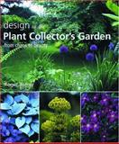 Design in the Plant Collector's Garden, Roger Turner, 0881926906