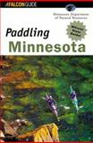 Paddling Minnesota, Greg Breining, 1560446900