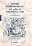 National Self-Determination and Justice in Multinational States, Moltchanova, Anna, 9048126908