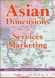 Asian Dimensions of Services Marketing 9780789016904