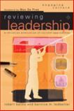 Reviewing Leadership : A Christian Evaluation of Current Approaches, Banks, Robert J. and Ledbetter, Bernice M., 0801026903
