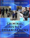 Criminal Justice Organizations : Administration and Management, Klofas, John and Stojkovic, Stan, 1111346909