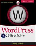 WordPress 24-Hour Trainer, Lisa M. Diamond and George Plumley, 1118066901