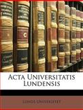 Acta Universitatis Lundensis, Lunds Universitet, 1149996900