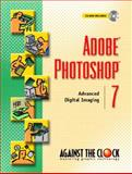 Adobe Photoshop 7 : Advanced Digital Imaging, ELLENN Against The Clock, 0130486906