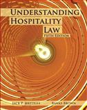 Understanding Hospitality Law (AHLEI), Jeffries, Jack P. and Brown, Banks, 0133076903