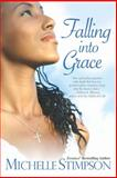 Falling into Grace, Michelle Stimpson, 0758246900
