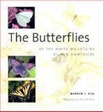 The Butterflies of the White Mountains of New Hampshire, Warren J. Kiel, 0762726903