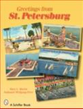 Greetings from St. Petersburg, Mary L. Martin and Nathaniel Wolfgang-Price, 0764326902
