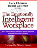 The Emotionally Intelligent Workplace : How to Select for, Measure, and Improve Emotional Intelligence in Individuals, Groups, and Organizations, , 0787956902