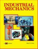 Industrial Mechanics, Kemp, Albert W., 0826936903