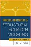 Principles and Practice of Structural Equation Modeling, Second Edition, Kline, Rex B., 1572306904