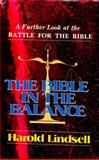 The Bible in the Balance, Harold Lindsell, 031027690X