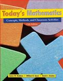 Today's Mathematics : Concepts, Classroom Methods, and Instructional Activities, Heddens, James W. and Brahier, Daniel J., 0470286903